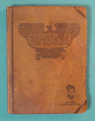 GREAT BOOK: HISTORY AND RHYMES OF THE LOST BATTALION BY McCOLLUM  C1929
