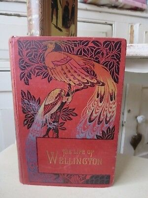 Antique Book - The Life of the Duke of Wellington 1903  W H MAXWELL