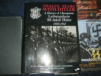 Twelve Years with Hitler: History of 1. Kompanie Leibstandarte SS Adolf Hitler +