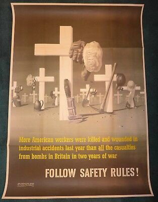 Original WWII Poster FOLLOW SAFETY RULES! More American Workers were killed and