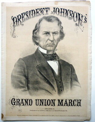 1865 PRESIDENTIAL sheet music ANDREW JOHNSON Piano Solo GRAND UNION MARCH Litho