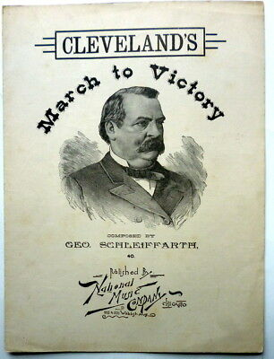 1880s PRESIDENTIAL sheet music GROVER CLEVELAND Piano Solo MARCH TO VICTORY