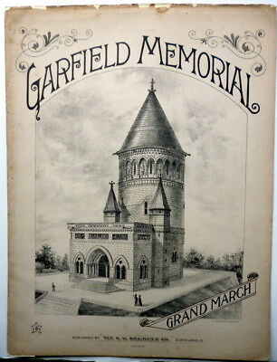 1890 PRESIDENTIAL sheet music JAMES A. GARFIELD Memorial March publ. CLEVELAND