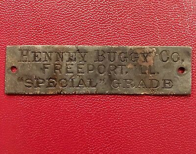 Antique Carriage Buggy Tag Plate Henney Buggy Co Freeport IL 1880s Brass
