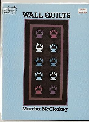 WALL QUILTS, by Marsha McLoskey,  Soft Cover Patchwork and Quilting Book,