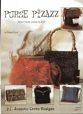 PURSE PIZZAZ,  7 Trendy Purses to Knit,  Knitting Pattern Instruction Book