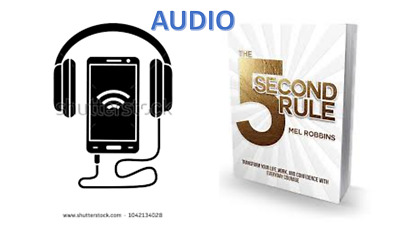 AUDIO  The 5 second rule Mel Robbins
