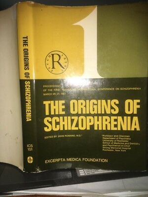 The Origins Of Schizophrenia Dr John Romano From Conference 1967