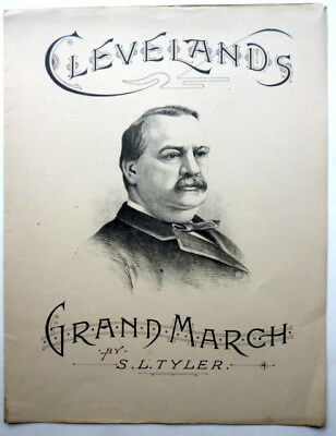 1884 PRESIDENTIAL sheet music GROVER CLEVELAND Grand March PIANO SOLO Litho