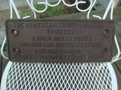 Cast Iron Plaque Northern Trust Company Chicago and North Western Railway Sign!