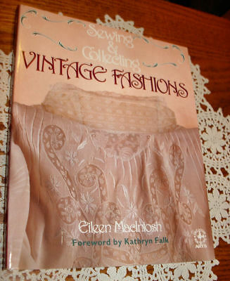 Creative Machine Arts: Vintage Fashions for Today by Eileen MacIntosh (1988, Pap