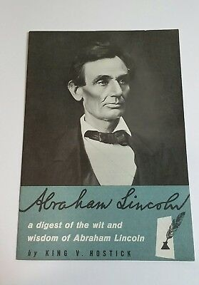 1958 Abraham Lincoln Digest and wit by King V Hostick Brochure Lincoln Exhibit