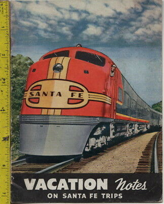 I have a 1950s Vacation Notes on Santa Fe Trips booklet Santa Fe System Lines