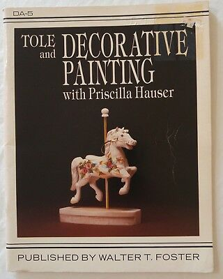 Painting Pattern Book TOLE AND DECORATIVE PAINTING with Priscilla Hauser DA-5