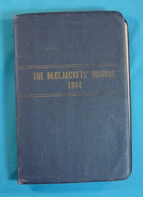 Great Book: The Bluejackets' Manual By United States Navy Twelfth Edition 1944