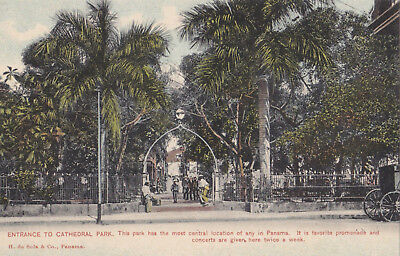 Panama 1900 - 1910    Vintage Postcard 'entrence To Cathedral Park'