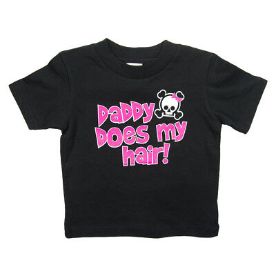 """Daddy Does My Hair"" Funny Baby Girls Graphic T-Shirt Toddler Tees Infant Cotton"