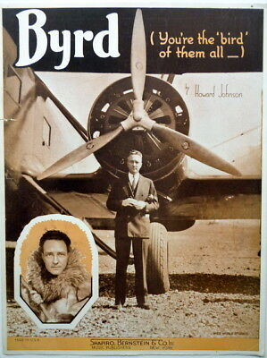1935 Rare FAMED AVIATOR BYRD sheet music w/photos YOU'RE THE BIRD OF THEM ALL