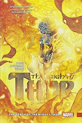 The Mighty Thor Vol. 5: The Death of The Mighty Thor Book