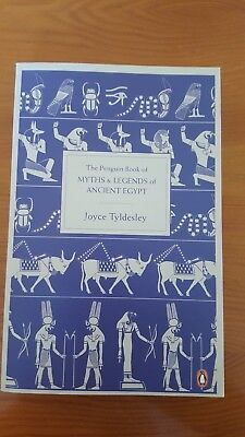 The Penquin Book Of Myths And Legends Of Ancient Egypt; Joyce Tyldesley; c. 2011