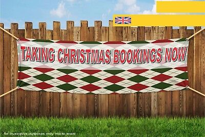 Taking Christmas Bookings Now Heavy Duty PVC Banner Sign 3722
