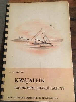 """1961 Book """"A Guide To Kwajalein Pacific Missile Range Facility"""""""