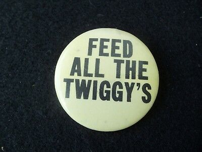 Vintage Feed All The Twiggy's Pin!  YELLOW!  1970s!