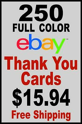 250 ebay Full Color Thank You Cards + FREE Shipping
