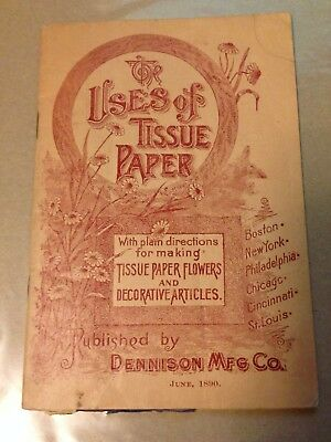 Dennison Mfg. Co. June 1890 Uses Of Tissue Paper