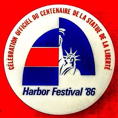 Statue of Liberty 100th Birthday 1886 - 1986. French Harbor Festival button