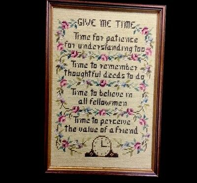 """Beautiful Vintage 1959 Wood Framed Needlepoint Poem With Floral """"Give Me Time"""""""