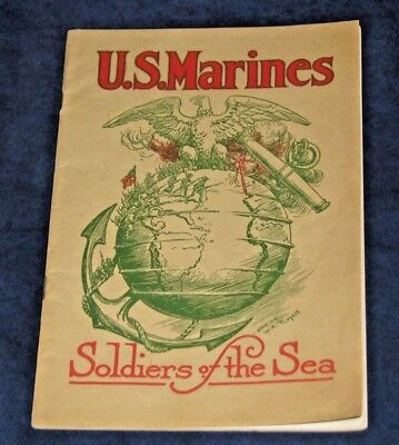 Original WWI USMC 1918 Dated Marines Soldiers of the Sea Recruitment Booklet