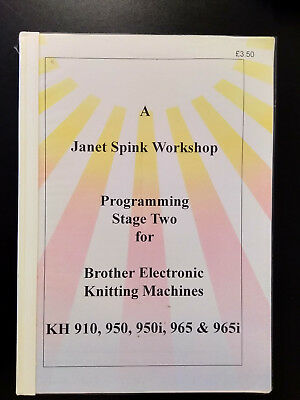 Programming Stage Two for Brother KH 910, 950, 950i, 965 & 965i Strickmaschine