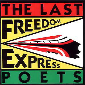 The Last Poets / Freedom Express