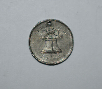 20. Souvenir Token Cracked Liberty Bell, Independence Hall 1776 - 1876 Expo?