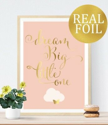 REAL FOIL Print. Dream Big Word Quote Baby Room Gift Nursery Wall Art Picture