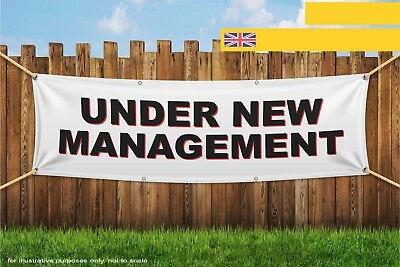 UNDER NEW MANAGEMENT Heavy Duty PVC Banner Sign 1924S
