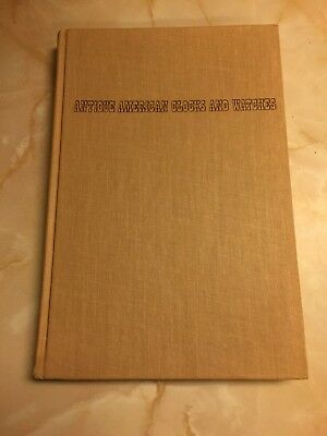 Antique American Clocks and Watches by Richard Thomson (Hardcover)