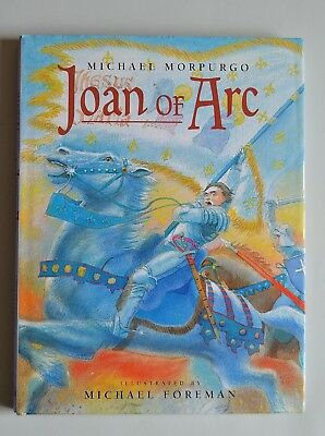 Joan of Arc by Michael Morpurgo (HB 1998) SIGNED by MICHAEL FOREMAN 1st/1st