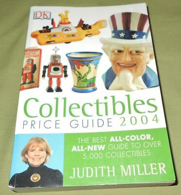 Collectibles Price Guide 2004 by Judith Miller
