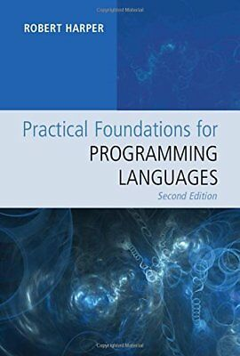 [PDF] Practical Foundations for Programming Languages 2nd Edition by Robert Harp