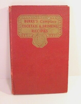 Burke's Complete Cocktail & Drinking Recipes HC 1934 Bartender Snack Recipies