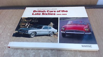 British Cars of the Late Sixties 1965-1969 (Olyslager Auto Librar