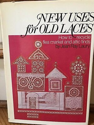 *SIGNED BY AUTHOR* NEW USES OLD LACES Recycle Flea Market Attic Finds Laury BOOK