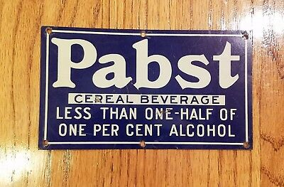 RARE Pre-Prohibition PABST CEREAL BEVERAGE sign from Milwaukee WISCONSIN...COOL!