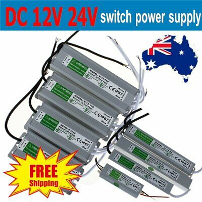 Waterproof DC 12V 24V Power Supply Driver Transformer Adapter 10W-250W LED Strip
