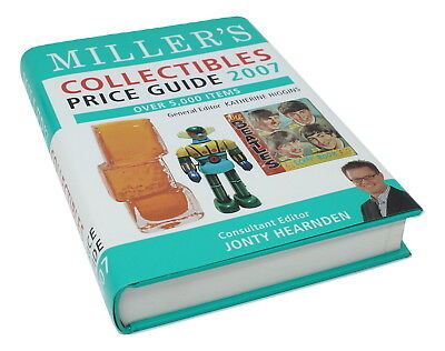 Millers Collectibles Price Guide 2007 Over 5,000 Items Jonty Hearnden HC