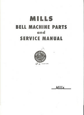 MILLS BELL SERVICE & PARTS MANUL MINT 22 Pages MILLS ANTIQUE SLOT MACHINE MANUAL