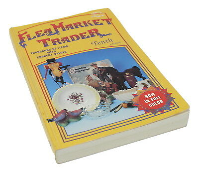 Flea Market Trader Tenth Edition by Sharon and Bob Huxford Illustrated