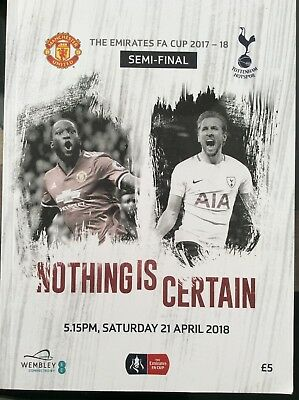 The Emirates Fa Cup 2017/18 Semi Final Man Utd V Spurs Official Programme